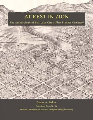 At Rest in Zion -OP #14: The Archaeology of Salt L...