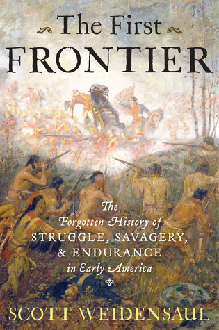 The First Frontier: The Forgotten History of Strug...