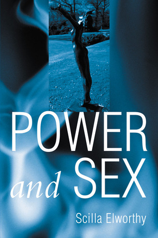 Power and Sex: A Book About Women