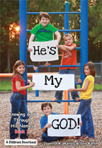 He's My God!- (Book 1): Knowing God Through His Na...