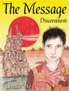The Message - Discernment