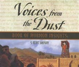 Voices from the Dust: Book of Mormon Insights