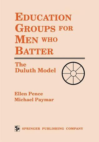 Education Groups for Men Who Batter: The Duluth Mo...
