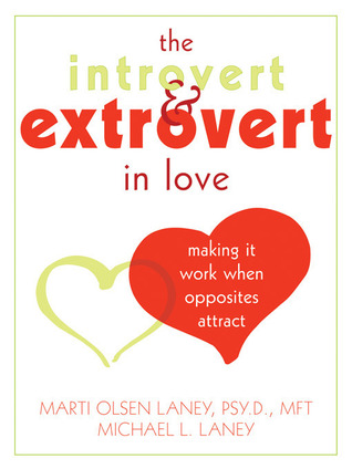 The Introvert and Extrovert in Love: Making It Wor...