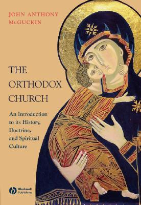 The Orthodox Church: An Introduction to Its Histor...