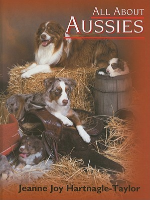All about Aussies: The Australian Shepherd from A ...