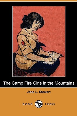 The Camp Fire Girls in the Mountains, or Bessie Ki...