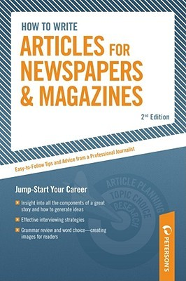 How to Write Articles for Newspapers and Magazines...