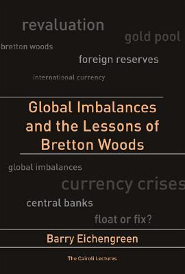Global Imbalances and the Lessons of Bretton Woods...