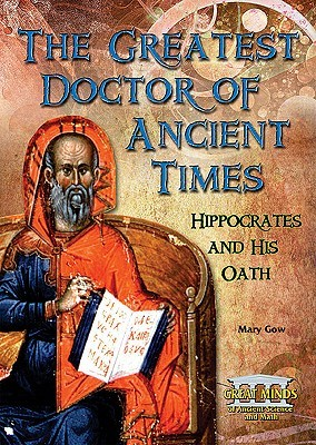 The Greatest Doctor of Ancient Times: Hippocrates ...