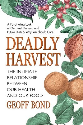 Deadly Harvest: The Intimate Relationship Between ...