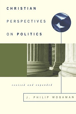 Christian Perspectives on Politics, Revised and Ex...