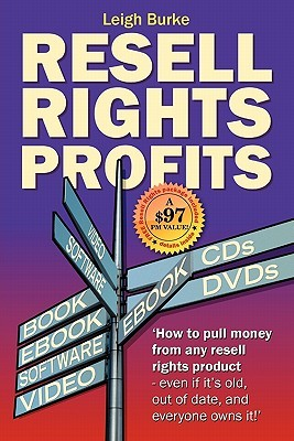 Resell Rights Profits: How to Pull Money from Any ...