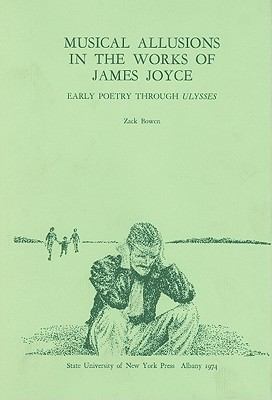 Musical Allusions in the Works of James Joyce: Ear...