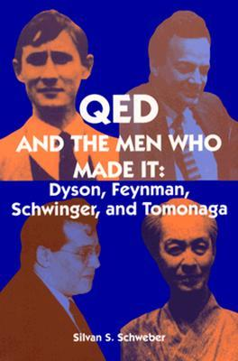 Qed and the Men Who Made It: Dyson, Feynman, Schwi...