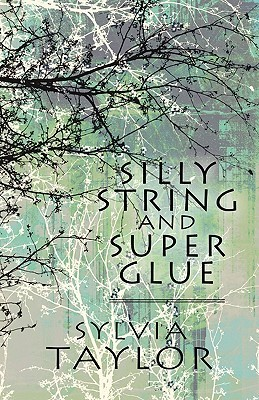 Silly String and Super Glue
