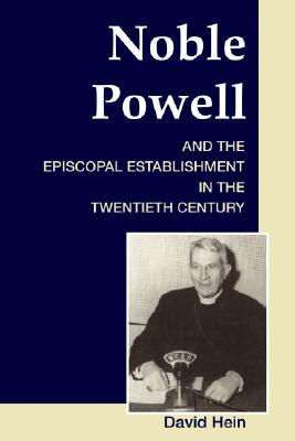 Noble Powell and the Episcopal Establishment in th...