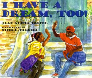 I Have a Dream, Too!