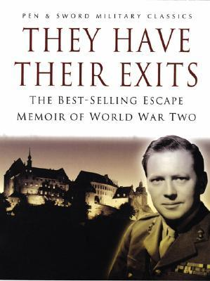 They Have Their Exits: The Best-Selling Escape Mem...