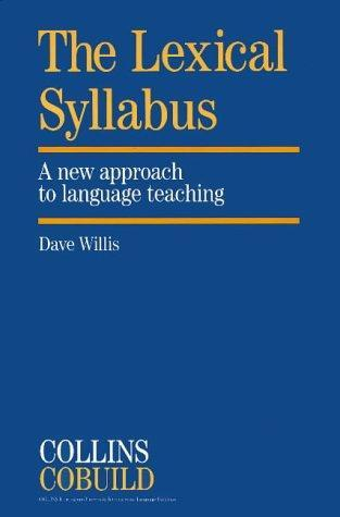 The Lexical Syllabus: A New Approach to Language T...