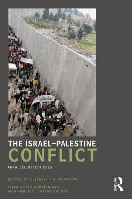 The Israel-Palestine Conflict: Parallel Discourses...