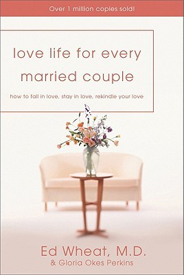 Love Life for Every Married Couple: How to Fall in...