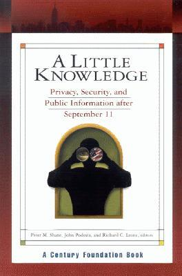 A Little Knowledge: Privacy, Security, and Public ...