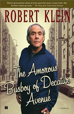 The Amorous Busboy of Decatur Avenue: A Child of t...