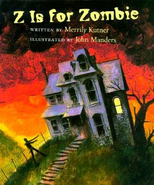 Z is for Zombie