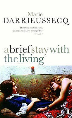 A Brief Stay with the Living