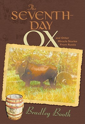 The Seventh-Day Ox: And Other Miracle Stories from...