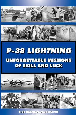 P-38 Lightning Unforgettable Missions of Skill and...