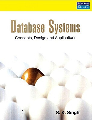Database Systems: Concepts, Design & Applications