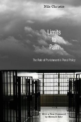 Limits to Pain: The Role of Punishment in Penal Po...