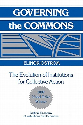 Governing the Commons: The Evolution of Institutio...