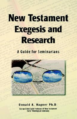 New Testament Exegesis and Research: A Guide for S...