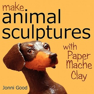 Make Animal Sculptures with Paper Mache Clay: How ...