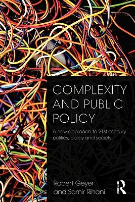 Complexity and Public Policy: A New Approach to 21...