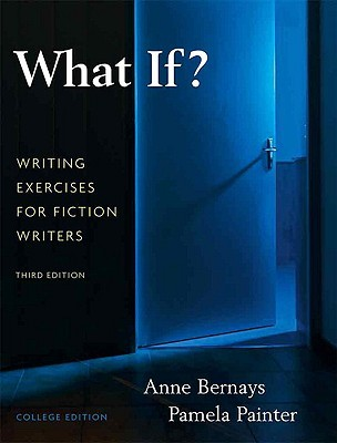 What If?Writing Exercises for Fiction Writers