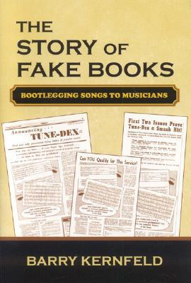 The Story of Fake Books: Bootlegging Songs to Musi...