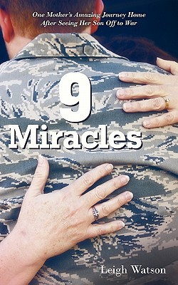 9 Miracles: One Mother's Amazing Journey Home Afte...
