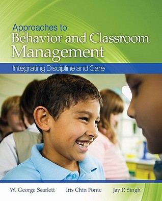 Approaches to Behavior and Classroom Management: I...