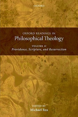 Oxford Readings in Philosophical Theology: Volume ...
