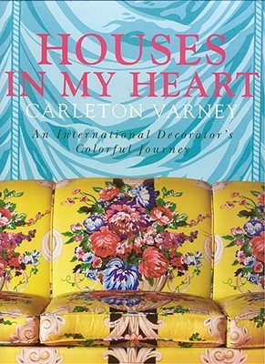 Houses in My Heart: An International Decorator's C...
