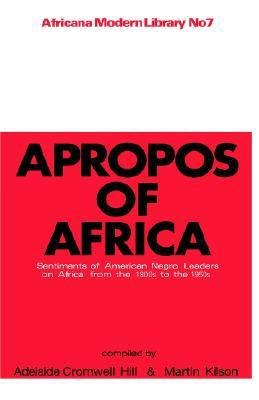 Apropos of Africa: Sentiments of Negro American Le...