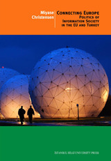 Connecting Europe: Politics Of Information Society...