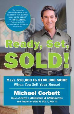 Ready, Set, Sold!: Make $10,000 to $100,000 MORE W...