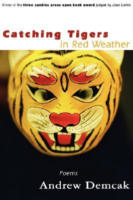 Catching Tigers in Red Weather