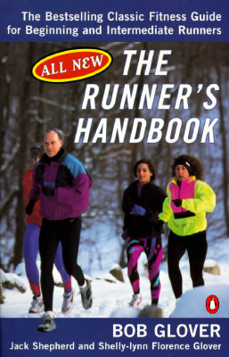 The Runner's Handbook: The Bestselling Classic Fit...