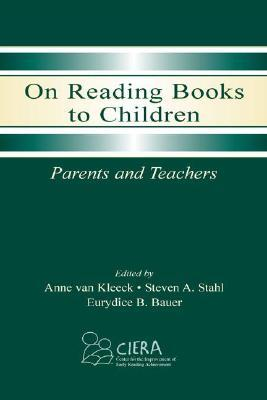 On Reading Books to Children: Parents and Teachers...